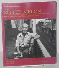 Bitter melon; stories from the last rural Chinese town in America. Introduction by Sucheng Chan