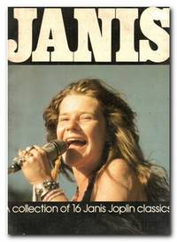 Janis A Collection of 16 Janis Joplin Classics