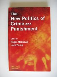 image of The New Politics of Crime and Punishment
