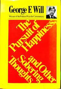 The pursuit of happiness, and other sobering thoughts