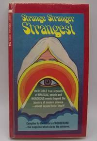 image of Strange Stranger Strangest Compiled by the Editors of Borderline