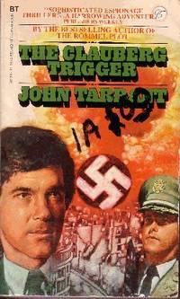The Clauberg Trigger