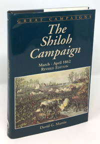 image of The Shiloh Campaign: March - April 1862, Revised Edition [Great Campaigns Series]