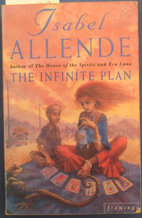 Infinite Plan, The by  Isabel Allende - Paperback - Reprint - 1994 - from Reading Habit and Biblio.com