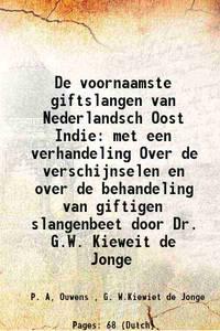 De voornaamste giftslangen van Nederlandsch Oost Indie met een verhandeling Over de...