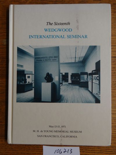 Wedgwood International Seminar, 1981. Hardbound. VG (Covers are slightly soiled or aged; pages are c...