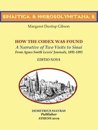 image of  HOW THE CODEX  WAS FOUND -   A Narrative of Two Visits to Sinai