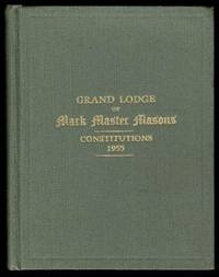 image of Grand Lodge of Mark Master Masons Constitutions and Regulations