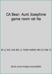 CA Bear: Aunt Josephine game room rat Na