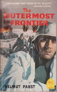 The Outermost Frontier by PABST Helmut - Paperback - First Edition - 1958 - from Fortuna Books and Biblio.co.uk