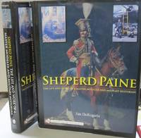 Sheperd Paine : The Life and Work of a Master Modeler and Military Historian [Rental Textbook]