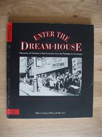 image of Enter the Dream-House  -  Memories of Cinemas in South London from the Twenties to the Sixties