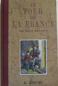 Le Tour de la France par deux enfants : Livre de lecture courante