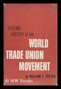 image of Outline history of the world trade union movement