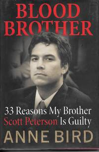 image of Blood Brother 33 Reasons My Brother Scott Peterson is Guilty