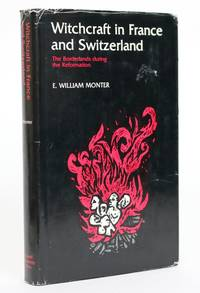 image of Witchcraft in France and Switzerland. The Borderlands During the Reformation