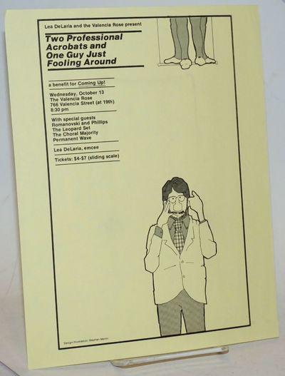 San Francisco: Valencia Rose, 1982. 8.5x11 inch handbill printed one side, very light handling wear,...
