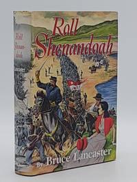 Roll Shenandoah.