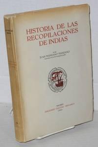 Historia de las recopilaciones de indias: I: siglo XVI [first volume only]
