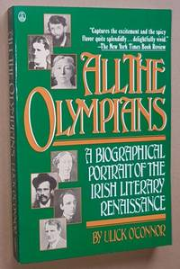All the Olympians: a biographical portrait of the Irish literary Renaissance