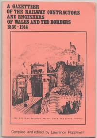image of A Gazetteer of the Railway Contractors and Engineers of Wales and the Borders 1830-1914