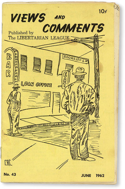 New York: The Libertarian League, 1962. Pamphlet. 12mo. Staple-bound pamphlet; pictorial thick paper...