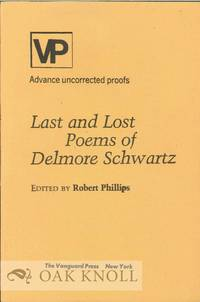 LAST AND LOST POEMS. EDITED BY ROBERT PHILLIPS