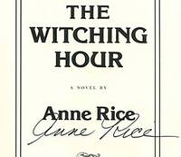 The Witching Hour [Chapter One of Anne Rice's Forthcoming Novel]  - 1st  Edition/1st Printing by  Anne Rice - Paperback - Signed First Edition - 1990 - from Books Tell You Why, Inc. and Biblio.com