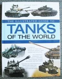 image of THE ILLUSTRATED GUIDE TO TANKS OF THE WORLD.