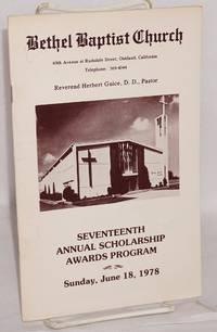 Bethel Baptist Church: seventeenth annual scholarship awards program, Sunday, June 18, 1978