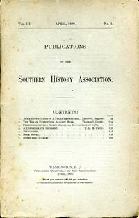 Publications of the Southern History Association, Volume III, No. 2, April 1899