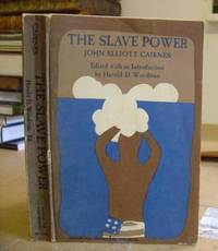 The Slave Power - Its Character, Career, And Probable Designs : Being An Attempts To Explain The...