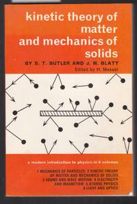 image of Kinetic Theory of Matter and Mechanics of Solids - A Modern Introduction to Physics in 6 Volumes : Volume 2