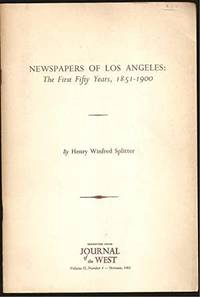 image of Newspapers of Los Angeles: The First Fifty Years, 1851-1900