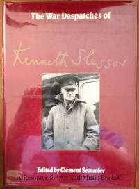 The War Dispatches of Kenneth Slessor: Official Australian Correspondent, 1940-1944