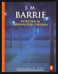 PETER PAN IN KENSINGTON GARDENS - Penguin 60s Series