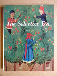 The Selective Eye 1956/1957. An Anthology of the Best from L'Oeil, the European Art Magazine.