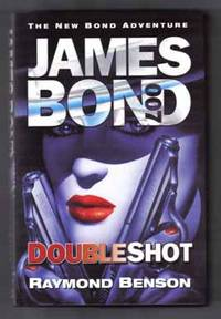 Doubleshot  - 1st Edition/1st Printing by  Raymond Benson - Signed First Edition - 2000 - from Books Tell You Why, Inc. and Biblio.com