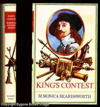 KING'S CONTEST by  M. Monica Beardsworth - FIRST EDITION - 1975 - from Bygone Books and Biblio.co.uk