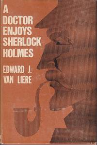 A Doctor Enjoys Sherlock Holmes