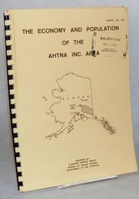 image of The economy and population of the Ahtna Inc. area