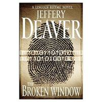 The Broken Window (Lincoln Rhyme) (Hardcover)