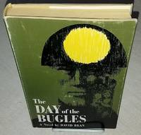 THE DAY OF THE BUGLES by  David Bean - First Edition - from Windy Hill Books (SKU: 11238)