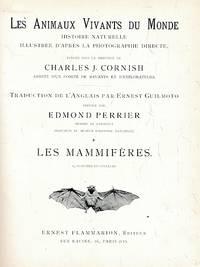 Les Animaux Vivants du Monde. Volume I
