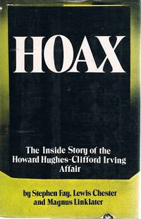 Hoax: The Inside Story Of The Howard Hughes Clifford Irving Affair.