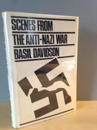 Scenes from the Anti-Nazi War