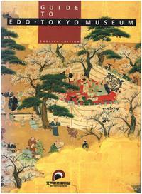 Guide to Edo-Tokyo Museum (English Edition)