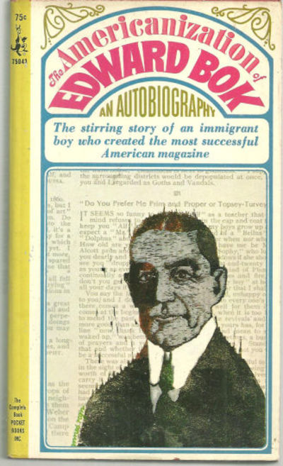 Image for AMERICANIZATION OF EDWARD BOK Autobiography of a Dutch Boy Fifty Years After