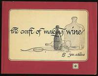 The Craft of Making Wine
