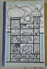 Forces and Families Holiday Guide to The Federation of Malaysia and Other Places of Interest in South East Asia
